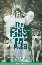First Female Alpha by Moongodess_rocks