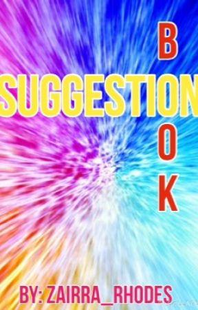 Suggestion book by zairra_rhodes