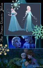 The Snow Queen: Jelsa *Third Book to Frozen Love* by MissLightningThief