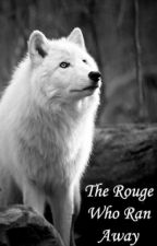 The Rouge Who Ran Away (boyxboy, bxb) by The-Wild-One