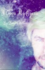 I open my eyes... (jacksepticeye x reader by beauty_within7
