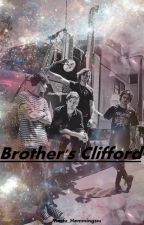 Brother's Clifford by shesrobber