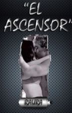 El Ascensor (Raura) One Shot by YariSmile