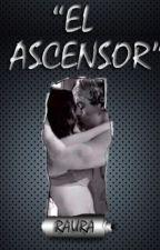 El Ascensor (Raura) One Shot by LonelyNigth