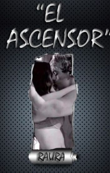 El Ascensor (Raura) One Shot