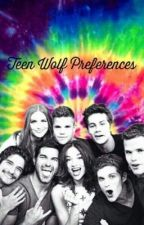 Teen Wolf preferences❤️ by presleynoel