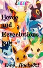 Evee and evolutions RP [EDITING] by Evee_Rocks321