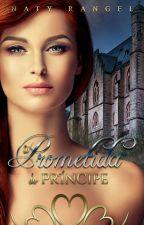 A Prometida do Príncipe by natyrangel