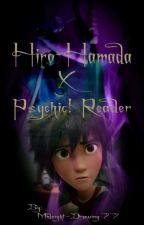 Hiro Hamada X Psychic! Reader by Midnight-Drawing77