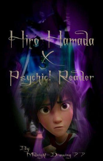 Hiro Hamada X Psychic! Reader