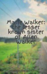 Marie Walker: The lesser Known Sister Of Allen Walker by MarieWalker14