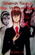Slenderman Romance: Kings, Knights, and Pawns by Snow_10