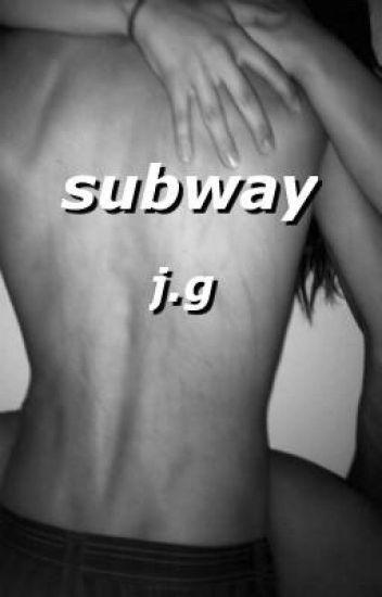 subway ; j.g