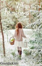 Whimsical Ramblings by starsandstuff96