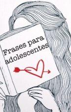 ✯ Frases Para adolescentes ✯ by Milagros_Cueva_Crine