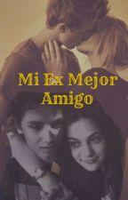 Mi Ex Mejor Amigo by camiwanda