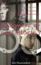 Prisoners of Cell Block S by Shel_Kim