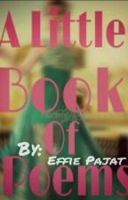 Book Of Poems by effiepajat
