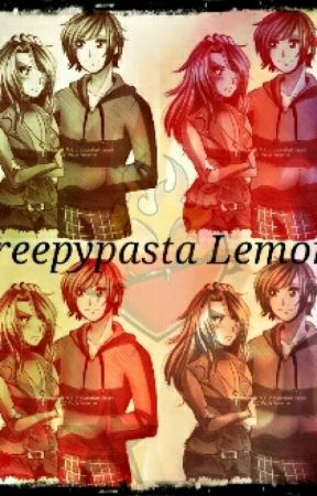 Creepypasta Lemons - Slenderman x Reader - Wattpad