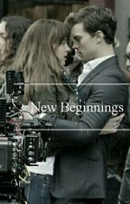 New Beginnings { A Jamie Dornan & Dakota Johnson Fanfic } by lovingcasualties