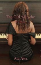 The Girl with the Piano. by AtaAAta