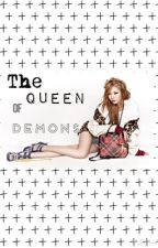 The Queen of DEMONS [EDITING] by EXO_adi143
