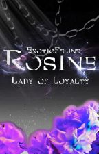 ROSINE by ExoticFeline