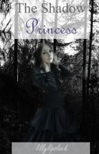 The shadow princess (the 100 fanfiction) by Erudite_booknerd