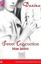 Sweet Concoction (Published by Bookware) by sweet_phoenix35