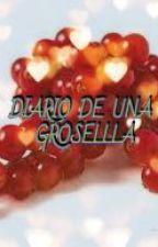 Diario de una Grosella.#blueawards17 by MariaFernandez927