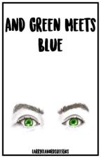 And Green Meets Blue (A Larry MPreg) Book 2 AU by Hazza-the-Mystery