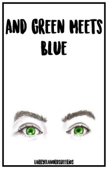 And Green Meets Blue (A Larry MPreg) Book 2 AU