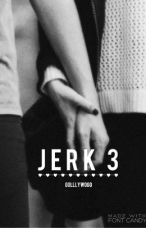 Jerk 3 by golllygosh