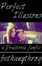 Perfect Illusions (Drastoria) by bethanythrog