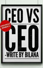 CEO vs CEO (Slow Update) by AfganSyahReza12