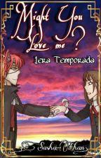 [Fan fiction] Foxy y tu [Might you love me?] [Terminado?] by VanessaKiller