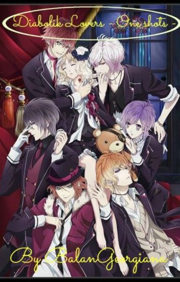 Diabolik Lovers - one shots -