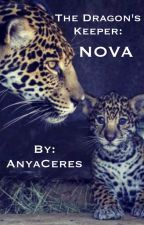 The Dragon's Keeper: Nova (BOYXBOY) COMPLETE by AnyaCeres