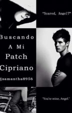 Buscando a mi Patch Cipriano. by samantha8956