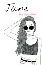 Jane by RunawayRain