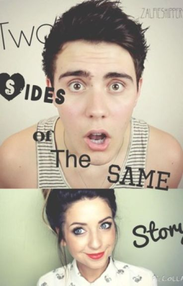 Two sides of the same story✽| Zalfie