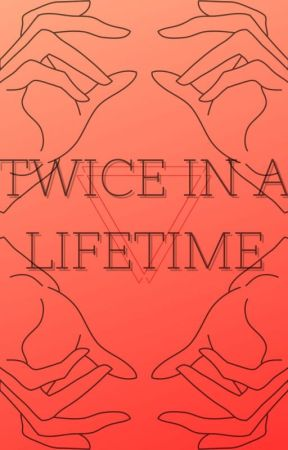 Twice in a Lifetime (Criminal Minds) by SpencerReidFan