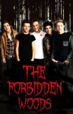 The Forbidden Woods (One Direction/Vampire Fanfiction) by oharrystyles