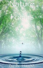 Nature Poems by BenHam50