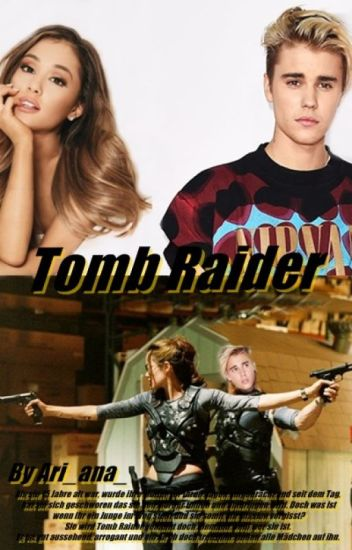 Tomb Raider ~ Justin Bieber Fanfiction
