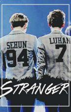 Stranger [HunHan] by ciervito7