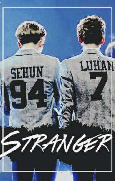 Stranger [HunHan]