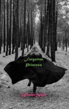 Forgotten Princess by WinterSpirit