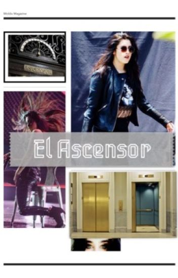 El ascensor (One Shot Adaptado) (Lauren Y Tu)