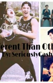 Different Than Others (A Cash Mpreg Fanfiction)(BoyxBoy) by SeriouslyCash